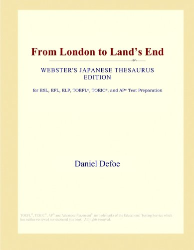 9781114146334: From London to Land's End (Webster's Japanese Thesaurus Edition)