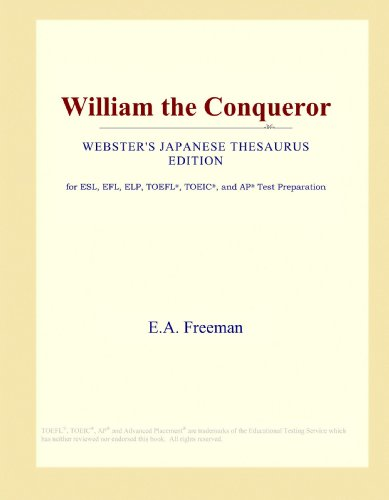 9781114146655: William the Conqueror (Webster's Japanese Thesaurus Edition)