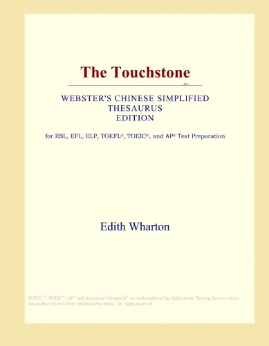 9781114147324: The Touchstone (Webster's Chinese Simplified Thesaurus Edition)