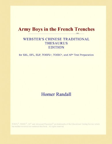 9781114152540: Army Boys in the French Trenches (Webster's Chinese Traditional Thesaurus Edition)