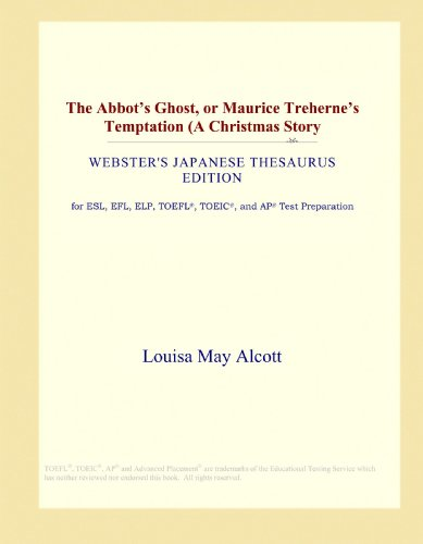 The Abbot's Ghost, or Maurice Treherne's Temptation: International, Icon Group