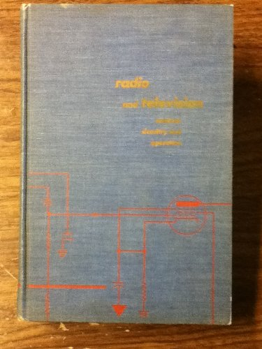 Radio and Television Receiver Circuitry and Operation: Alfred A. Ghirardi