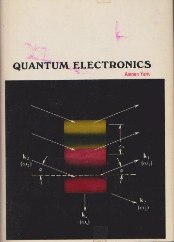 9781114229136: Quantum Electronics 1ST Edition [Gebundene Ausgabe] by Yariv, Amnon