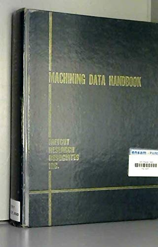 Machining Data Handbook: Compiled by Technical
