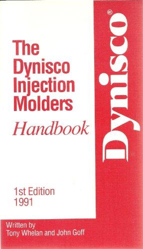 9781114238893: The Dynisco Injection Molders Handbook