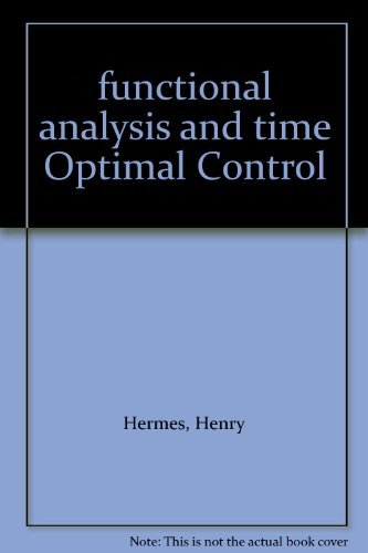9781114243545: functional analysis and time Optimal Control