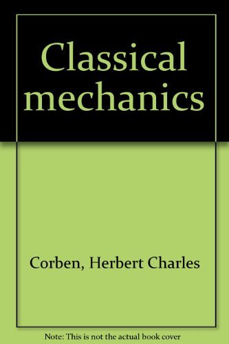 9781114249752: Classical Mechanics (First edition)
