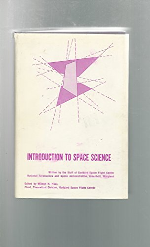 Introduction to Space Science: Hess, Wilmot N. Ed