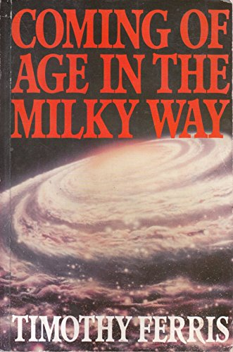 9781114290310: Coming Of Age In The Milky Way - Book Club Edition