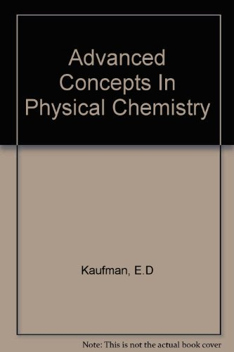 9781114302990: Advanced concepts in physical chemistry (McGraw-Hill series in undergraduate chemistry)