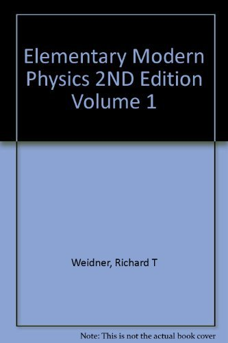 9781114338623: Elementary Modern Physics 2ND Edition Volume 1