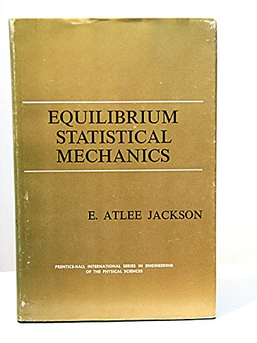 9781114365414: Equilibrium Statistical Mechanics;
