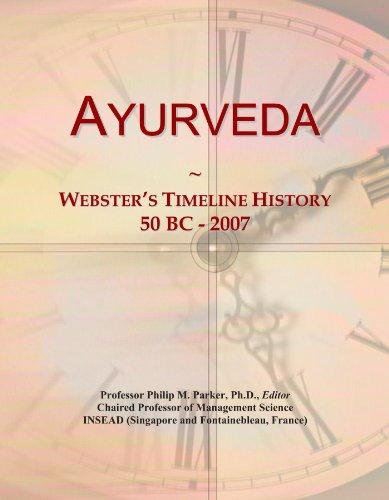 9781114385481: Ayurveda: Webster's Timeline History, 50 BC - 2007