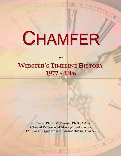 9781114388796: Chamfer: Webster's Timeline History, 1977 - 2006