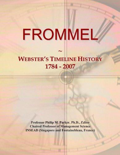 9781114398719: FROMMEL: Webster's Timeline History, 1784 - 2007