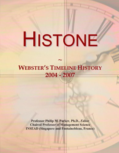 9781114410749: Histone: Webster's Timeline History, 2004 - 2007
