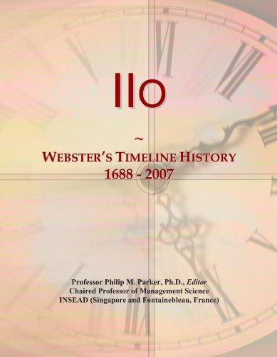 9781114413269: IIo: Webster's Timeline History, 1688 - 2007