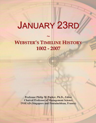 January 23rd: Webster's Timeline History, 1002 -: Icon Group International