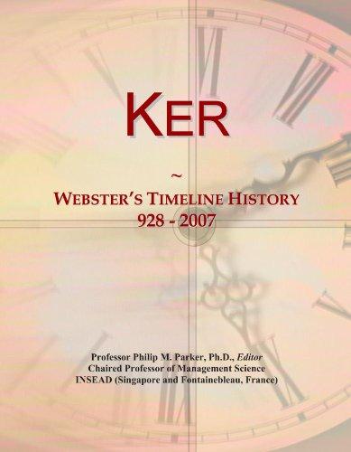 9781114420021: Ker: Webster's Timeline History, 928 - 2007
