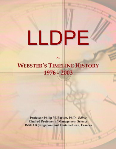 LLDPE: Webster's Timeline History, 1976 - 2003: Icon Group International