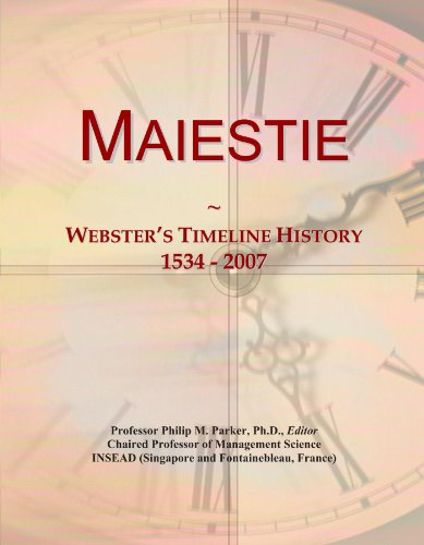 9781114422605: Maiestie: Webster's Timeline History, 1534 - 2007