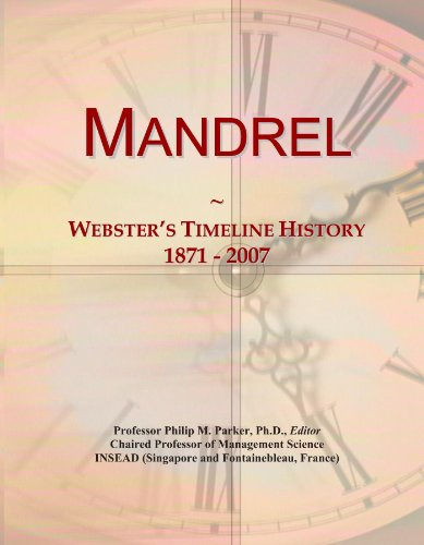 9781114423435: Mandrel: Webster's Timeline History, 1871 - 2007