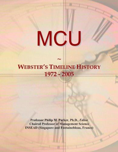 9781114424791: MCU: Webster's Timeline History, 1972 - 2005