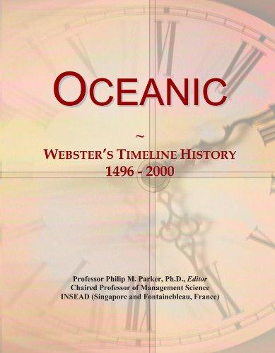 9781114428614: Oceanic: Webster's Timeline History, 1496 - 2000