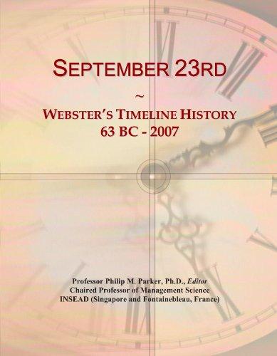 9781114435872: September 23rd: Webster's Timeline History, 63 BC - 2007