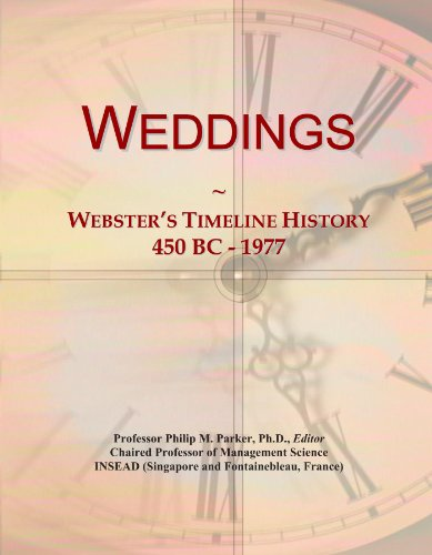 9781114450233: Weddings: Webster's Timeline History, 450 BC - 1977