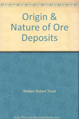 The Origin and Nature of Ore Deposits