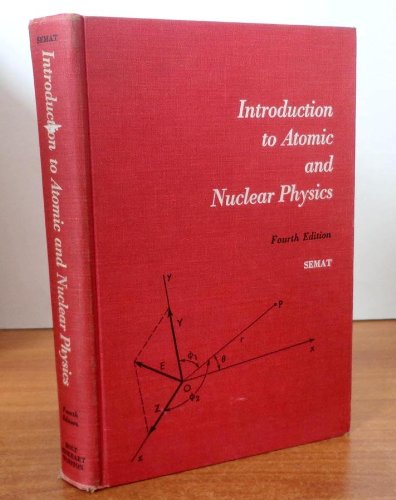 9781114493049: Introduction to Atomic and Nuclear Physics