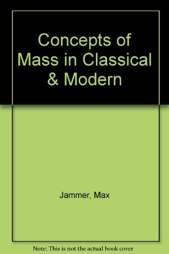 9781114513044: Concepts of Mass, in Classical and Modern Physics