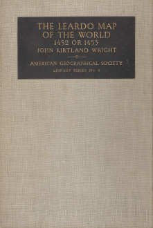 9781114519589: The Leardo map of the world,: 1452 or 1453, in the collections of the American geographical society, (American geographical society. Library series)