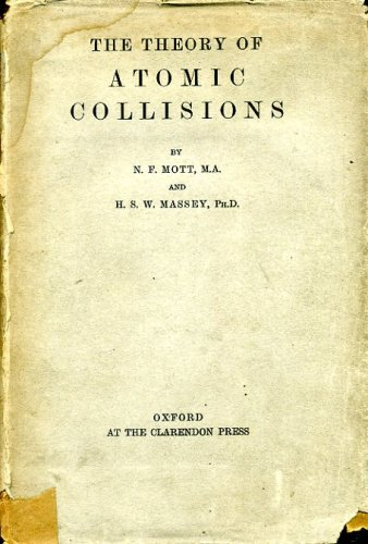 9781114524699: THE THEORY OF ATOMIC COLLISIONS.