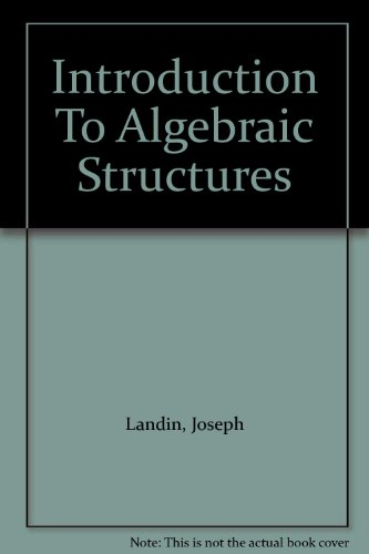 9781114530225: An introduction to algebraic structures