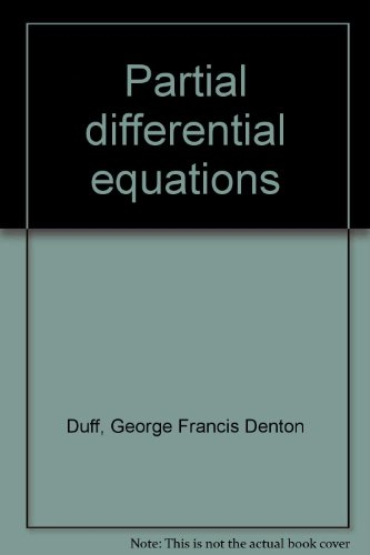 Partial differential equations: George Francis Denton Duff
