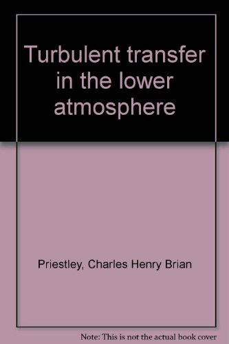 9781114586222: Turbulent Transfer in the Lower Atmosphere