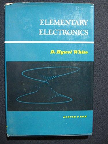 9781114613485: Elementary electronics (Physics series)