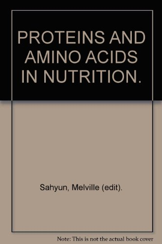 9781114638846: Proteins and Amino Acids in Nutrition