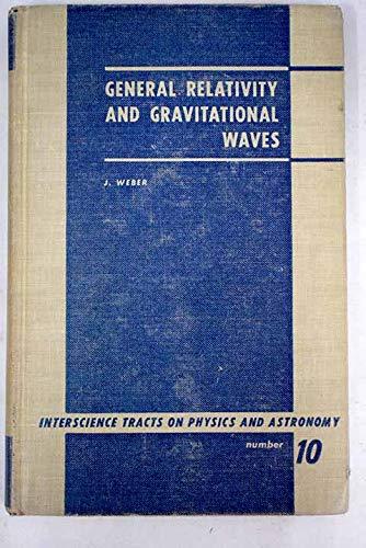 9781114641945: General Relativity And Gravitational Waves