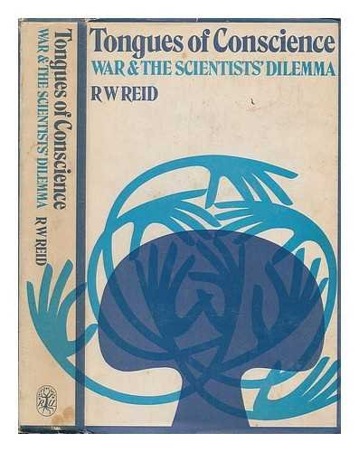 9781114653504: Tongues of conscience: War and the scientist's dilemma