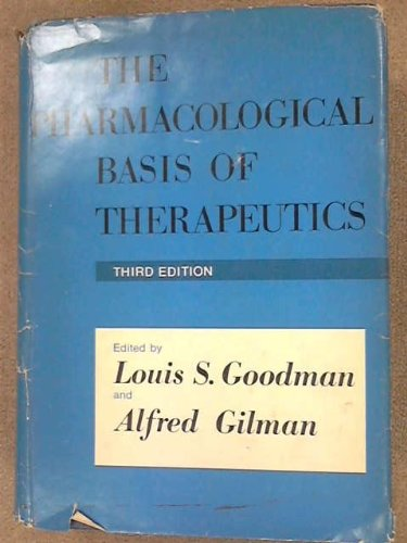 9781114661554: The Pharmacological Basis of Therapeutics; a Textbook of Pharmacology, Toxicology, and Therapeutics for Physicians and Medical Students