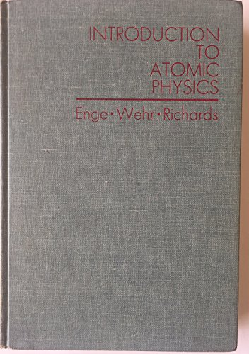 9781114663503: Introduction to atomic physics (Addison-Wesley series in physics)