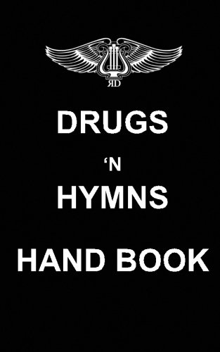 9781114690516: Drugs 'N Hymns Hand Book