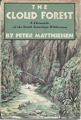 9781114694071: The Cloud Forest: A Chronicle of the South American Wilderness