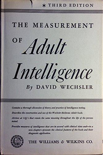The Measurement of Adult Intelligence,: Wechsler, David