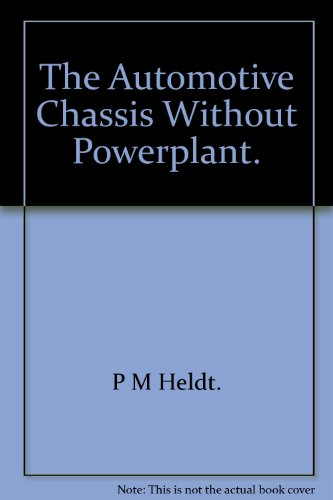 9781114738683: The Automotive Chassis (Without Powerplant)