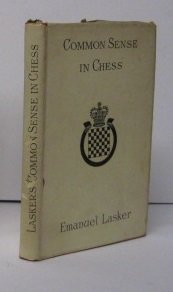 9781114742239: Common sense in chess,