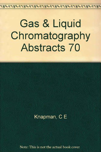 Gas and Liquid Chromatography Abstracts 1970: Knapman, C.E.H., and R.J. Maggs, editors